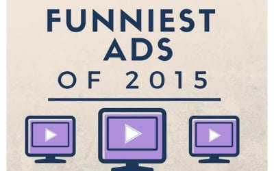 Top 5 Funniest (and Effective) Branded Content Video Ads of 2015